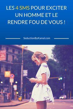 LES 4 SMS POUR EXCITER UN HOMME ET LE RENDRE FOU