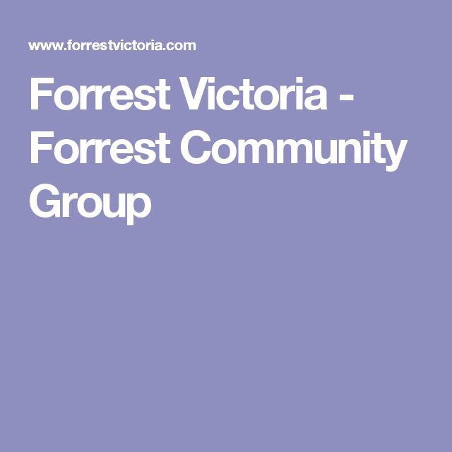 Forrest Victoria - Forrest Community Group