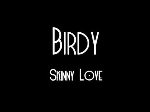 Skinny Love by Birdy (Originally by Bon Iver) (short acapella)
