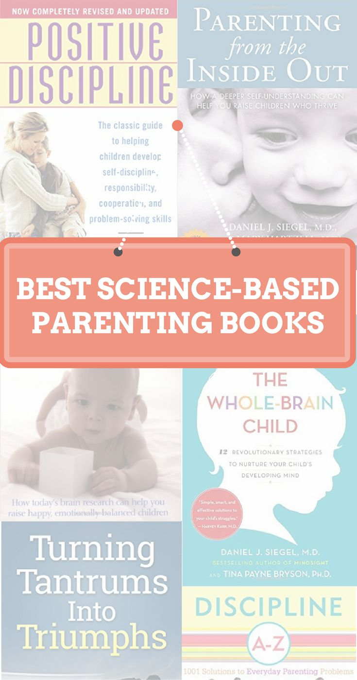 The best science-based parenting information every parent should read.