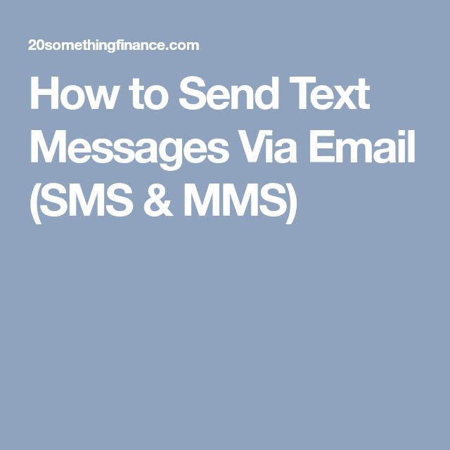 How to Send Text Messages Via Email (SMS & MMS)