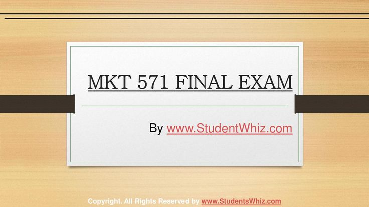We can help students achieve their goals.We provide study materials for MKT 571 Final Exam Questions which are the most queried subjects by the students. A helping hand and a true friend in need. http://www.StudentWhiz.com/ will provide you every possible solution that can help your studies in a better way.