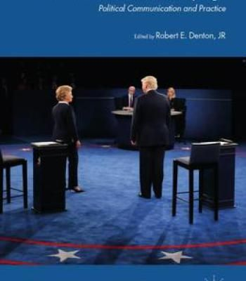 The 2016 Us Presidential Campaign: Political Communication And Practice PDF