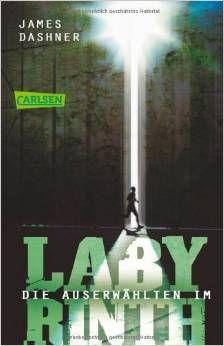 James Dashner - Die Auserwählten im Labyrinth