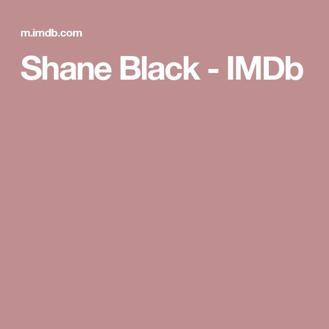 Shane Black         - IMDb