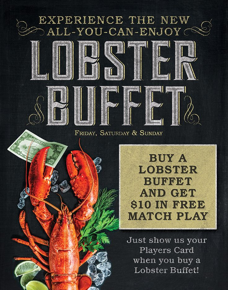 Boomtown Lobster Buffet Match Play! Buy a Lobster Buffet and get $10 in FREE Match Play!