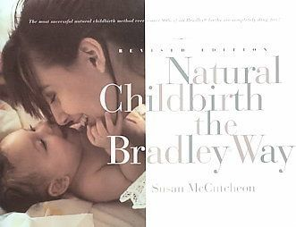 The Bradley Method of Childbirth focuses on husband coached childbirth. The classes are reviewed.