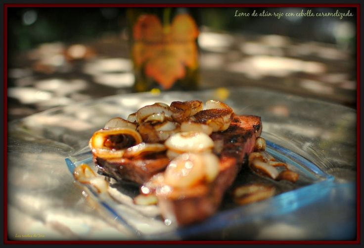 lomo de atún rojo con cebolla caramelizada tererecetas 01
