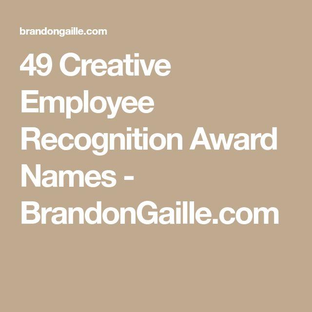 49 Creative Employee Recognition Award Names - BrandonGaille.com
