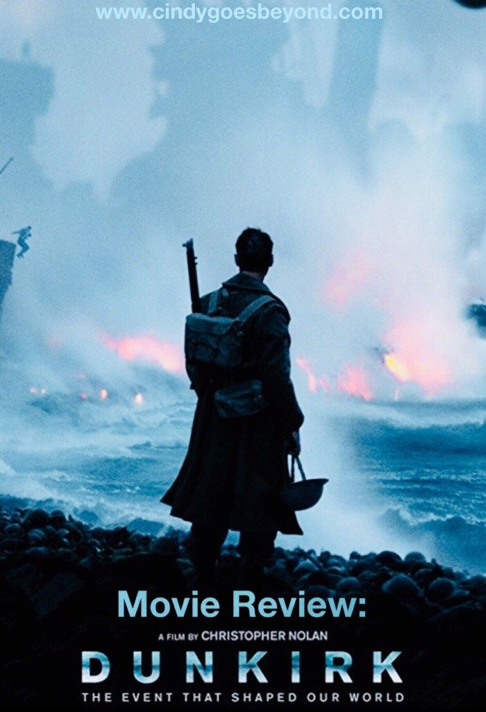 Movie Review: Dunkirk – Cindy Goes Beyond