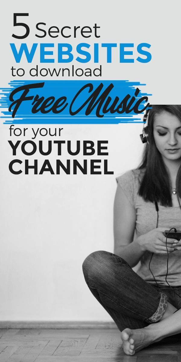 5 Secret Websites To Download Free Music For Your Youtube Channel Video Marketing Ideas Get T Start Youtube Channel Youtube Channel Ideas Youtube Marketing