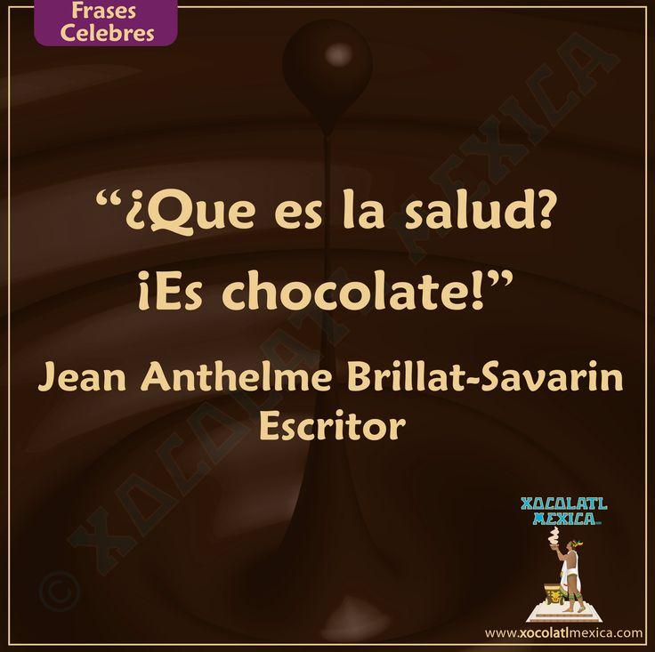 Brillat-Savarin y el chocolate