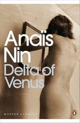 Delta of Venus By: Anais Nin  worth it