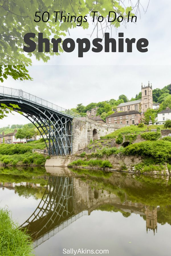 There are lots of exciting things to do in Shropshire, UK, from exploring ruined castles to kayaking down the River Severn. We also have amazing landscapes, beautiful country houses, and fantastic food festivals.Whether you are spending a day out in #Shropshire or planning a #holiday, here are 50 things to do in Shropshire #travel #England #UK via @sallyakins