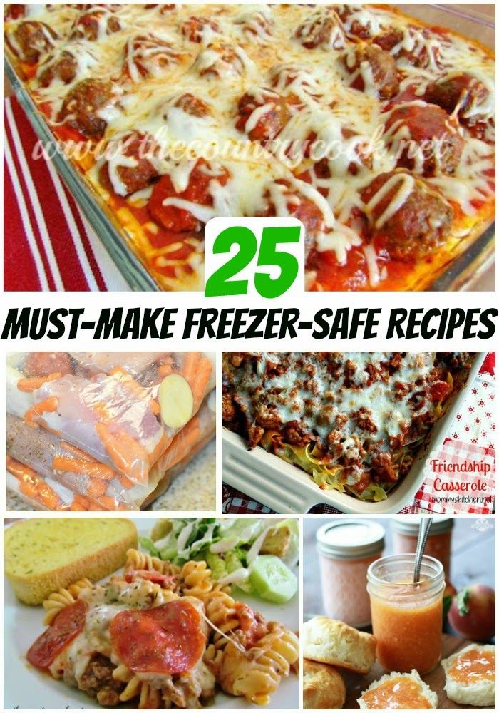 25 Most-Popular/Most-Pinned Freezer Safe Recipes. Perfect for make-ahead meals!