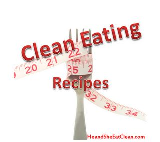 Clean eating recipes for breakfast, lunch, snacks & dinner