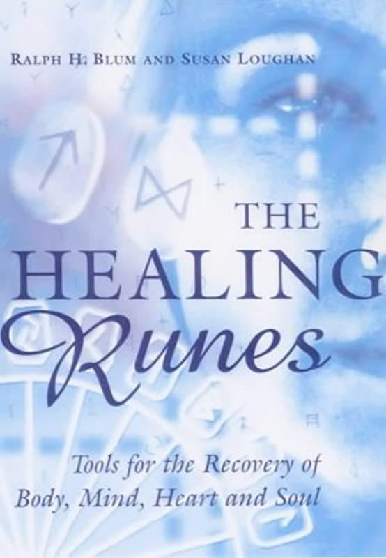 Books Must Read The Healing Runes By Ralph Blum And Susan Loughan