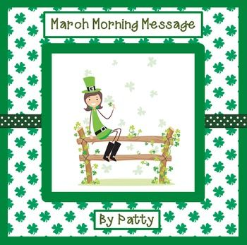 March Morning Message - Morning Work for for Traditional and Digital Classrooms! Using the interactive whiteboard, an ELMO projector, or an overhead projector, students can edit the letters written to the group by Patty, the mischievous leprechaun. These lessons teach common core curriculum for language arts, and much more. Your students will learn letter writing, editing, and one of the hardest of the six writing traits - voice.