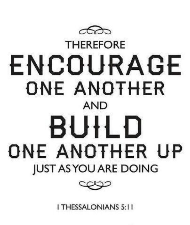 Build one another up. 1 Thessalonians 5:11. 8x10 DIY Printable Christian Poster…
