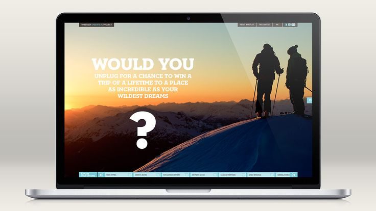 A case study of the Whistler Sabbatical Project campaign based around a contest to win a sabbatical. An integrated campaign dared people to discover Whistler.