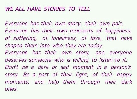 Everyone has a story to tell..