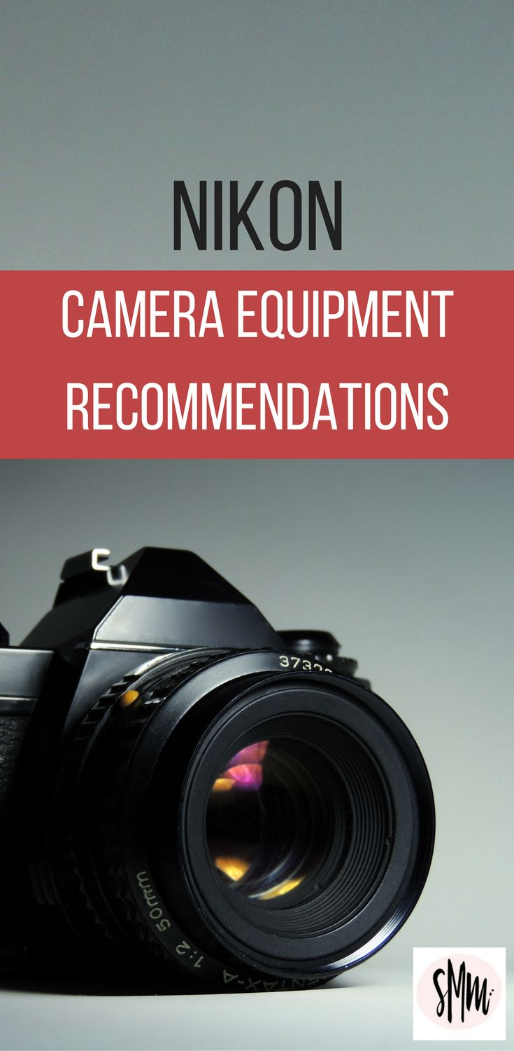 Simple Camera Equipment recommendations to get you started.