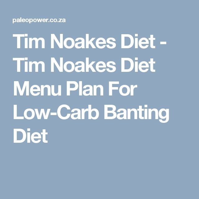 Tim Noakes Diet - Tim Noakes Diet Menu Plan For Low-Carb Banting Diet