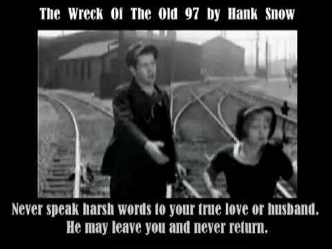 Hank Snow - The Wreck Of The Old 97 by with Lyrics