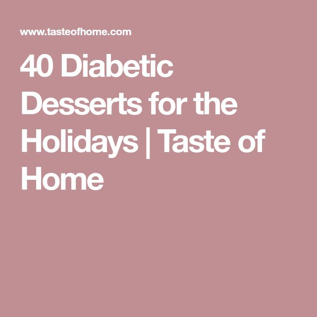 40 Diabetic Desserts for the Holidays | Taste of Home