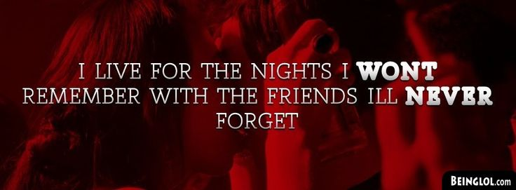 Friends I Wont Forget Facebook Timeline Cover
