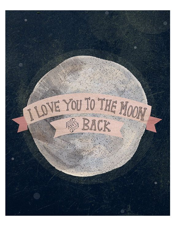 i love you to the moon and back RHS