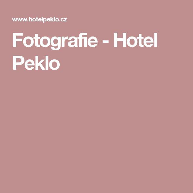 Fotografie - Hotel Peklo