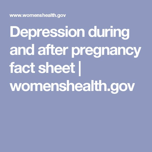 Depression during and after pregnancy fact sheet | womenshealth.gov #PregnancyFacts