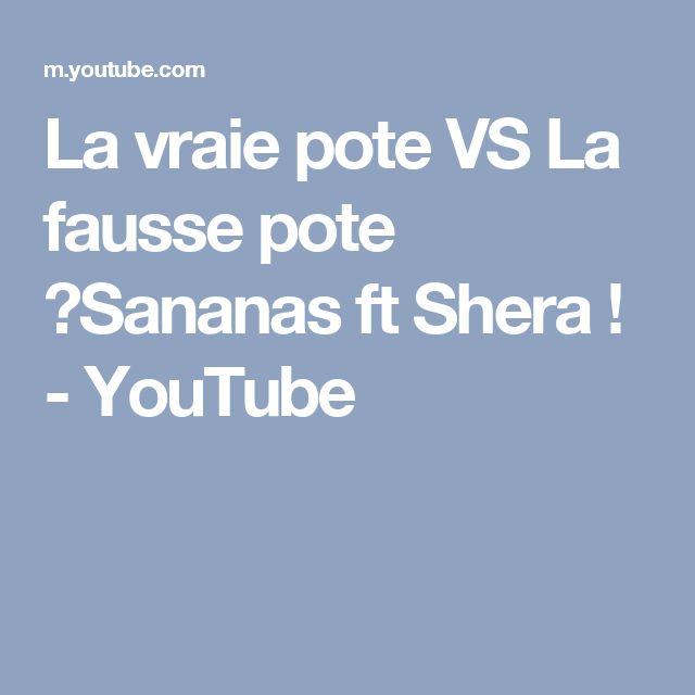 La vraie pote VS La fausse pote ⎮Sananas ft Shera ! - YouTube