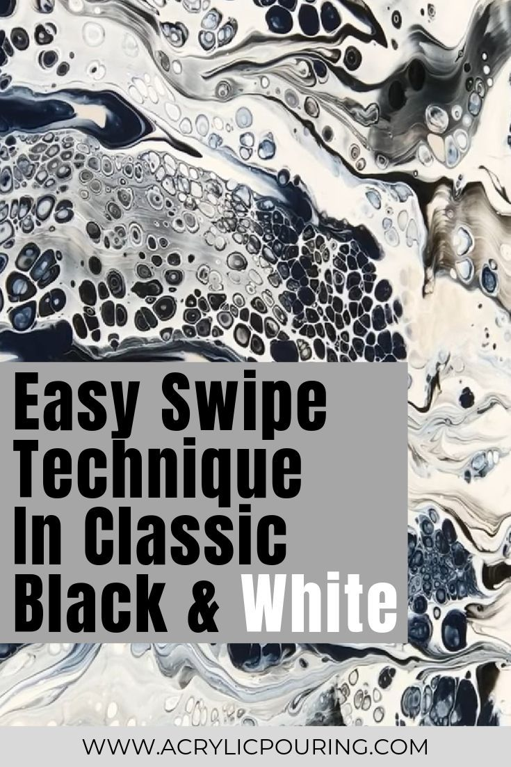 Easy Swipe Technique In Classic Black White Acrylic Paintings
