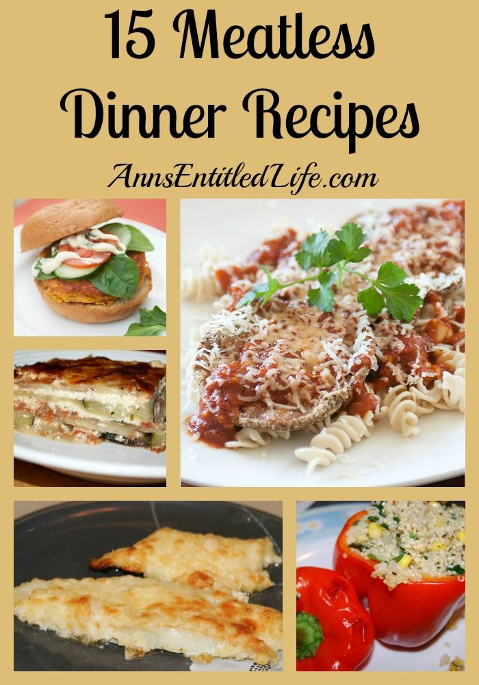 15 Meatless Dinner Recipes  -   Looking for a Lenten recipe? Vegetarian dinner dishes? Here are 15 Meatless Dinner Recipes for your  enjoyment! http://www.annsentitledlife.com/recipes/15-meatless-dinner-recipes/