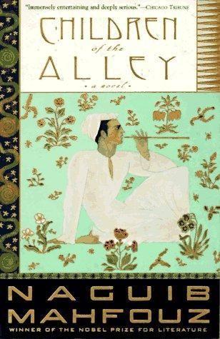 Children of the Alley by Naguib Mahfouz, Peter Theroux (Translator)  اولاد حارتنا لـ نجيب محفوظ