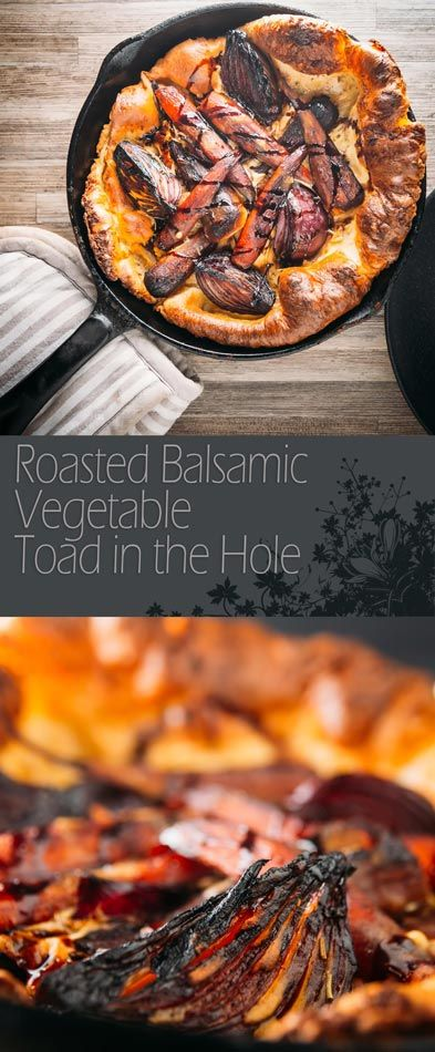This Roasted Vegetable Toad in the Hole takes the roots of the season, roasts in balsamic and finishes off the a rosemary batter, a new take on Brit classic.