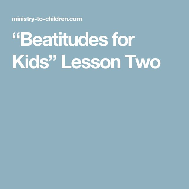 """Beatitudes for Kids"" Lesson Two"