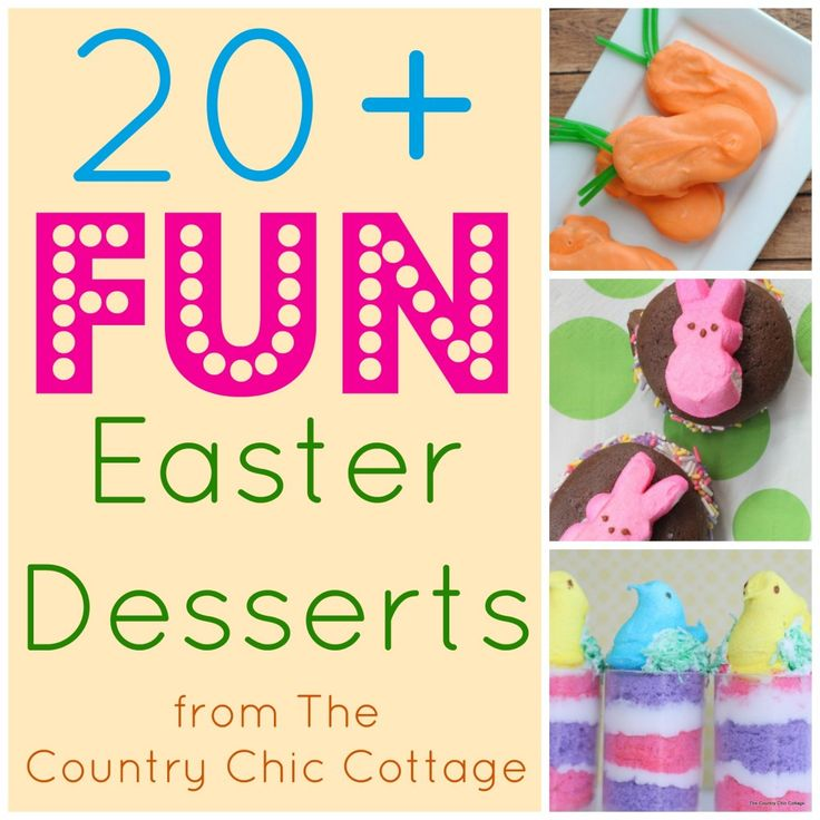 Over 20 Fun Easter Desserts – * THE COUNTRY CHIC COTTAGE (DIY, Home Decor, Craft…   – Crafts For Home Decor