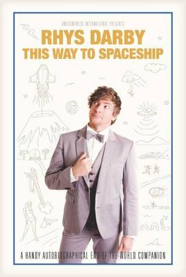 In This Way to Spaceship, comedian Rhys Darby, one of the stars of HBO's hit show Flight of the Conchords, reaches back into the story of his dramatic, unforgettable, action-packed life to show us all how we can get noticed, make it big and survive.