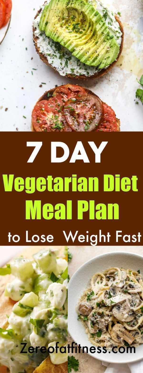 Healthy 7 Day Vegetarian Diet Meal Plan to Lose 10 Pounds Fast