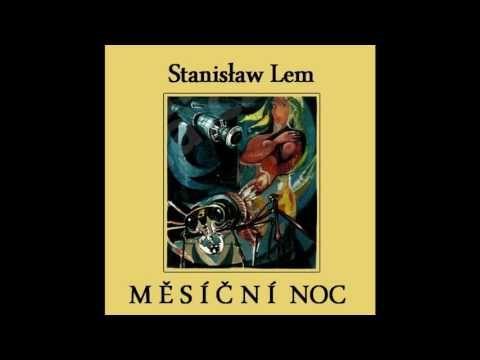 Stanislaw - Lem Měsíční noc rozhlasová hra