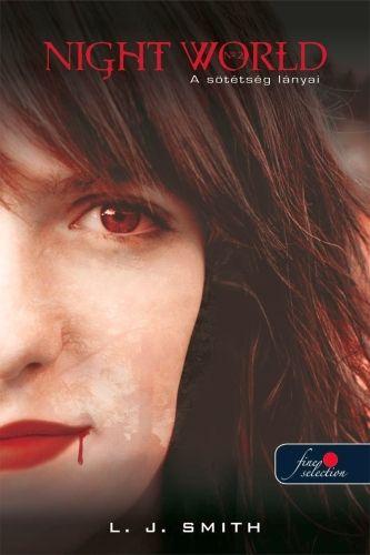 Lisa Jane Smith: Nightworld 2. – A sötétség lányai