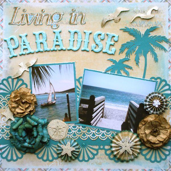 """""""Living in Paradise"""" **C'est Magnifique** Sept. Kit - Scrapbook.com"""