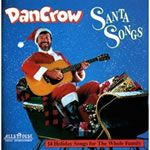 Dan Crow: Santa Songs: Songs for Teaching® Educational Children's Music