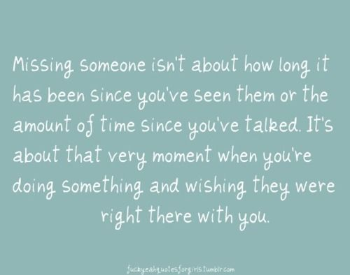 Missing you...: Sister, Time, Life, Quotes, Truth, So True, Missing Someone, Long Distance, Friend
