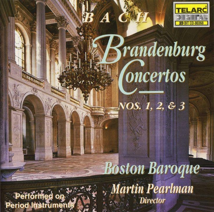Bach, Brandenburg Concertos, Nos. 1, 2, & 3, Boston Baroque, Martin Pearlman, Telarc