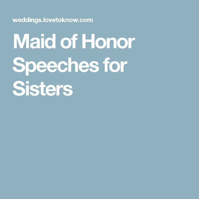 Includes Examples Of Speeches Things To Include Speech Online And Special For Sisters