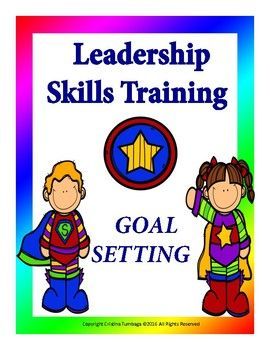 Leadership Skills Training: Goal Setting